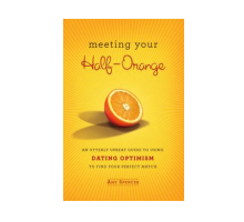 Amy Spencer Talks About 'Meeting Your Half-Orange'
