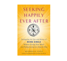 Michele Cove Discusses Film and Book, 'Seeking Happily Ever After'