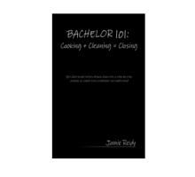 Hard Sell Author Jamie Reidy Cooks Up Recipes in New Book, Bachelor 101