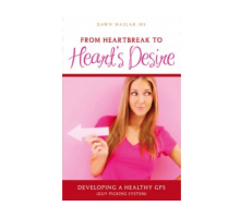 Dawn Maslar Talks About Her New Book, 'From Heartbreak to Heart's Desire: Developing a Healthy GPS (Guy Picking System)'