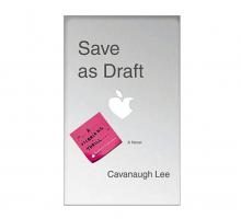Cavanaugh Lee Talks 'Save as Draft'