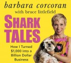 Barbara Corcoran's 'Shark Tales' book cover. Photo: Courtesy of Barbara Corcoran