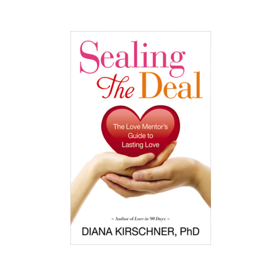 Cupid's Pulse Article: Giveaway: Diana Kirschner, Ph.D. Discusses Building A Successful, Committed Relationship with 'Sealing the Deal'