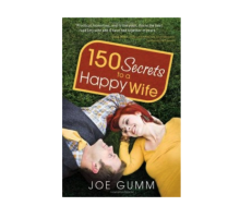 Joe Gumm Gives Husbands a Helping Hand with '150 Secrets to a Happy Wife'