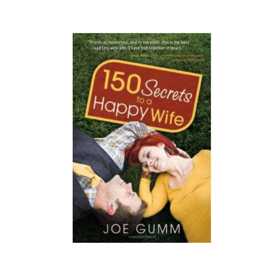 Cupid's Pulse Article: Joe Gumm Gives Husbands a Helping Hand with '150 Secrets to a Happy Wife'