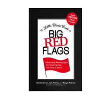 The Authors of 'The Little Black Book of Big Red Flags' Help You Avoid a Dating Disaster