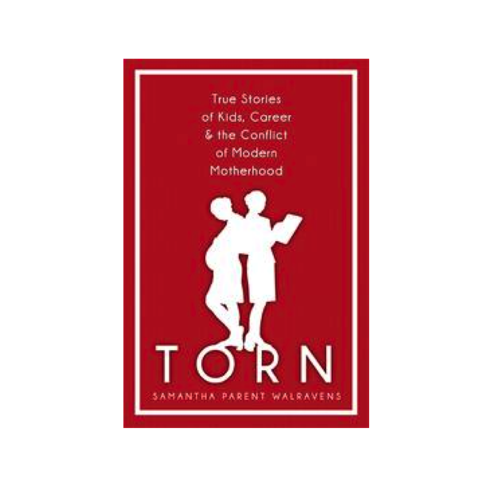 Cupid's Pulse Article: 'TORN' Author Samantha Walravens Addresses Career and Motherhood: Can Women Do it All?