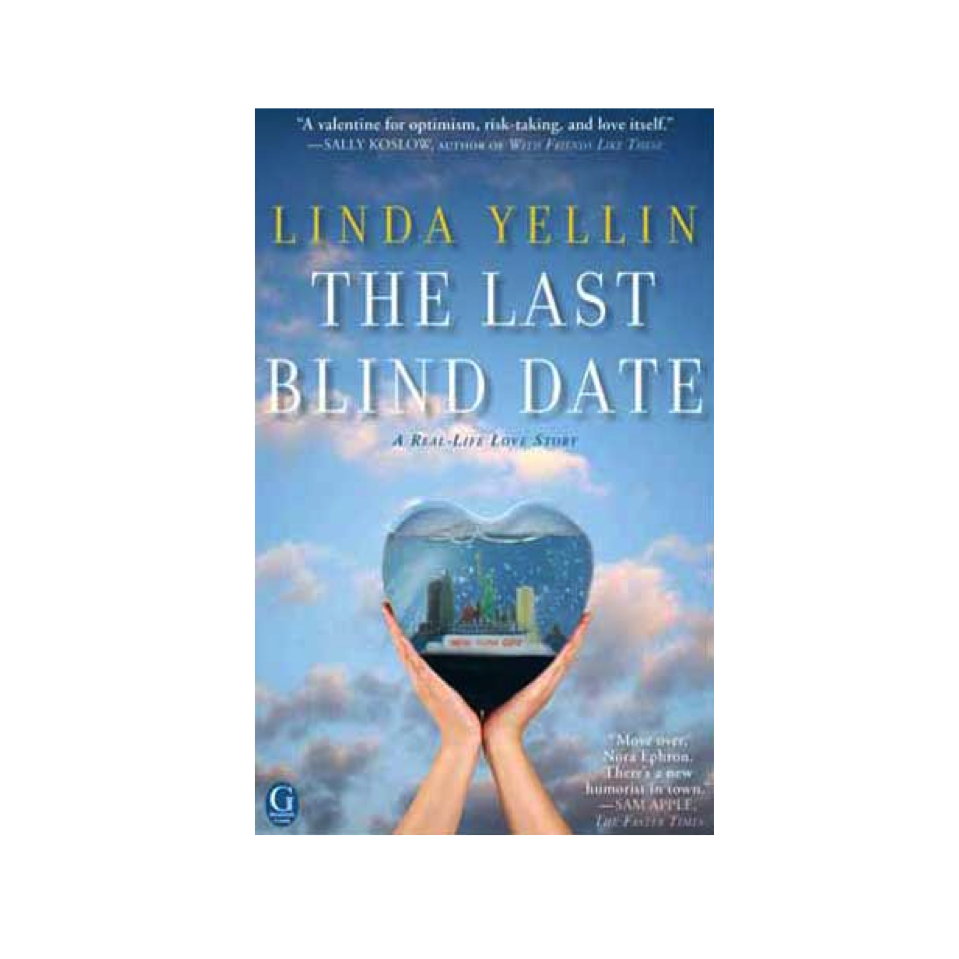 Cupid's Pulse Article: Author Linda Yellin Chronicles Her Search for Lasting Love in 'The Last Blind Date'