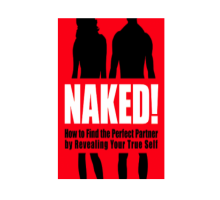David Wygant's Book 'Naked' Teaches Us How to Reveal Ourselves When Dating