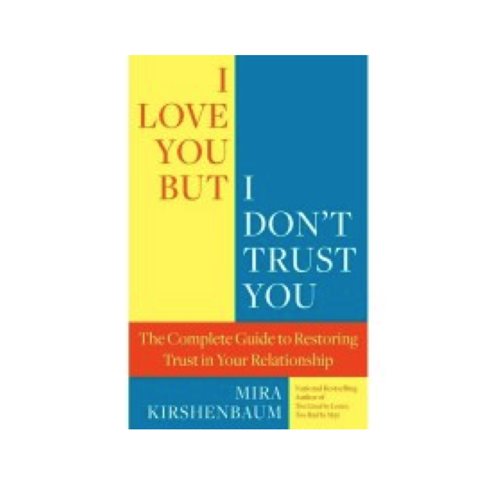 "Cupid's Pulse Article: Mira Kirshenbaum Discusses Salvaging Your Relationship in ""I Love You But I Don't Trust You"""