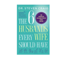 Dr. Steven Craig Explains How Change Is Essential in 'The Six Husbands Every Wife Should Have'