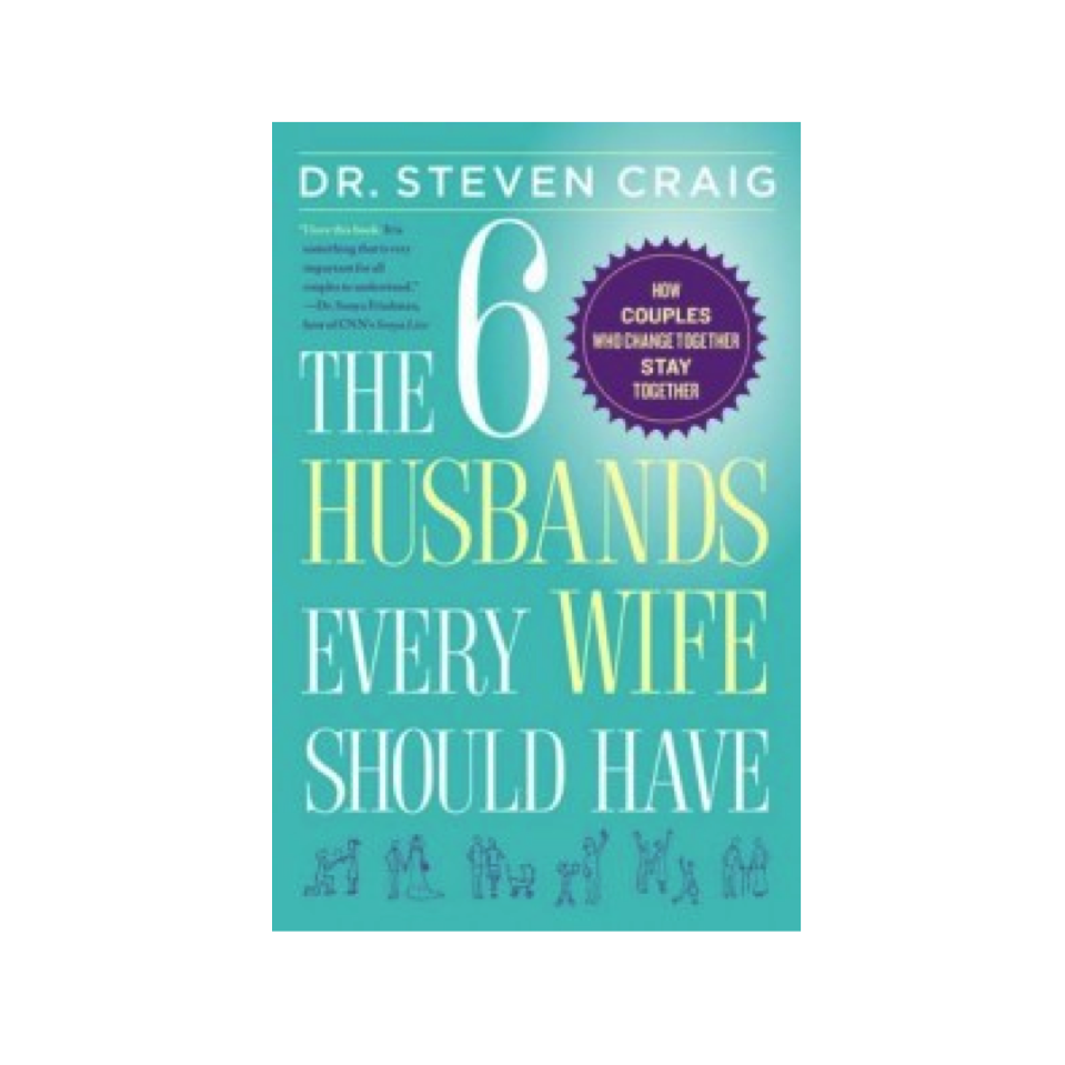 Cupid's Pulse Article: Dr. Steven Craig Explains How Change Is Essential in 'The Six Husbands Every Wife Should Have'