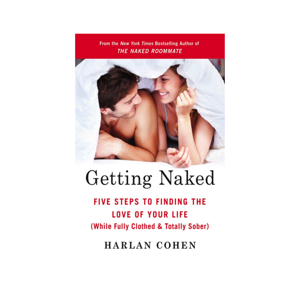 Cupid's Pulse Article: Harlan Cohen Shares Why 'Getting Naked' Will Help Us Find Love
