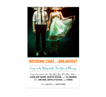 'Wedding Cake for Breakfast': A Love Letter to Marriage