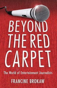 Francine Brokaw, Beyond the Red Carpet, author interviews