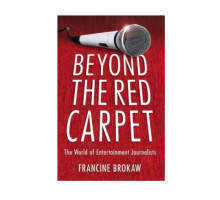Entertainment Journalist Francine Brokaw Talks About Tinseltown Twosomes and Life 'Beyond the Red Carpet'