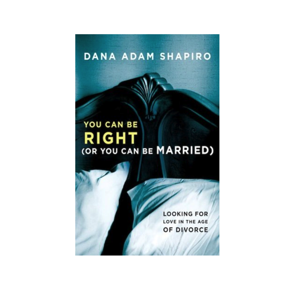 Cupid's Pulse Article: Dana Adam Shapiro Reviews the Lessons he Learned While Writing 'You Can Be Right (Or You Can Be Married)'