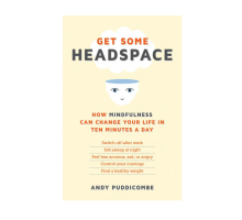 Andy Puddicome, Author of 'Get Some Headspace,' Shares the Ingredients for a Perfect Relationship