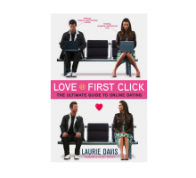 Find 'Love at First Click' with Some Helpful Online Dating Tips From Laurie Davis