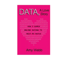 'DATA, A Love Story' Author Amy Webb Tells Us How to Find Love Online Based On Her Own Experiences