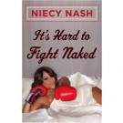 Niecy Nash It's Hard to Fight Naked