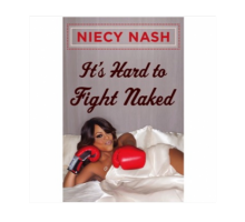 Niecy Nash Explains Why 'It's Hard to Fight Naked'