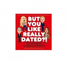 Ryan Casey Caricatures Celebrity Romances in 'But You Like Really Dated?!'