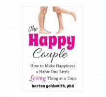 Dr. Barton Goldsmith Discusses How To Become 'The Happy Couple'