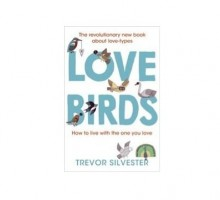 Trevor Silvester Shares How 'Lovebirds' Can Help Us Better Understand Our Relationships