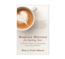 Create Lasting Love with 'Marriage Meetings'