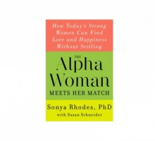Find Out How Strong Women Can Find Love in 'The Alpha Woman Meets Her Match'