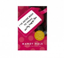 Mandy Hale Empowers Single Women in 'I've Never Been to Vegas, But My Luggage Has'