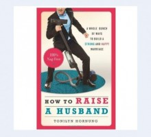 Author Tonilyn Hornung Shares Her Tips for 'How to Raise a Husband'