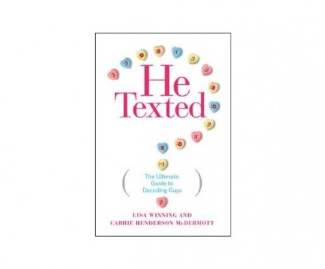 Cupid's Pulse Article: 'He Texted' Authors, Lisa Winning and Carrie Henderson McDermott, Discuss Dating in the Digital Age