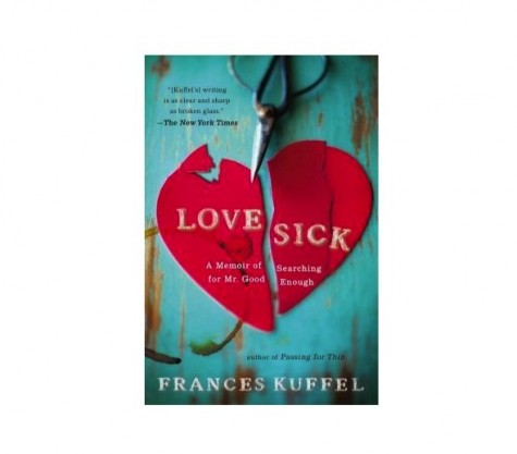 Cupid's Pulse Article: 'Love Sick: A Memoir of Searching for Mr. Good Enough' Recalls the Humorous and Insightful Journey of Looking For Love