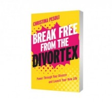 'Break Free from the Divortex' with This New Book by Christina Pesoli