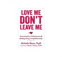 Psychologist Breaks Down Relationship Fears in New Book, 'Love Me, Don't Leave Me'