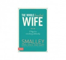 Be the Best Partner You Can Be with 'The Wholehearted Wife'