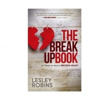 Learn the 20 Steps to Heal a Broken Heart in Lesley Robins' New Book 'The Breakup Book'