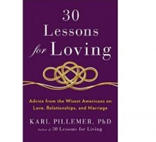 Dr. Karl Pillemer Interviews Hundreds of Americans for '30 Lessons on Loving'