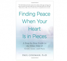 Dr. Paul Coleman Talks About Love and Loss in 'Finding Peace When Your Heart Is in Pieces'