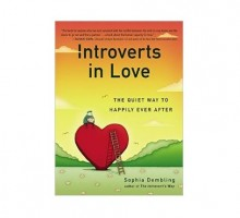 "Relationship Author Sophia Dembling Says, ""Extroverts Sparkle and Introverts Glow"""