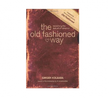 Discover 'The Old Fashioned Way' in Ginger Kolbaba's Newest Book About Love