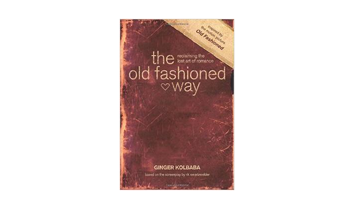 Author of self-help relationship books, Ginger Kolbaba, has written 'The Old Fashioned Way,' a book about relationships and love advice.