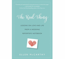 "Author Ellen McCarthy Discusses 'The Real Thing' About Relationships and Love: Find ""Someone Who Appreciates Your Whole, Quirky, Imperfect, Wonderful Self"""
