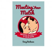 Relationship Author Daisy Buchanan Shares Her Dating Advice For 'Meeting Your Match' Online