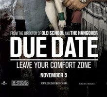 Due Date Starring Robert Downey Jr. & Zach Galifianakis