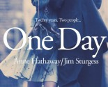'One Day' featuring Jim Sturgess and Anne Hathaway