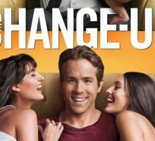 'The Change-Up' Starring Ryan Reynolds and Jason Bateman