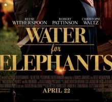 'Water for Elephants' featuring Reese Witherspoon and Rob Pattinson